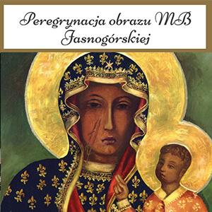 PEREGRYNACJA NAWIEDZENIE OBRAZU Matki Bożej - banery dekoracje